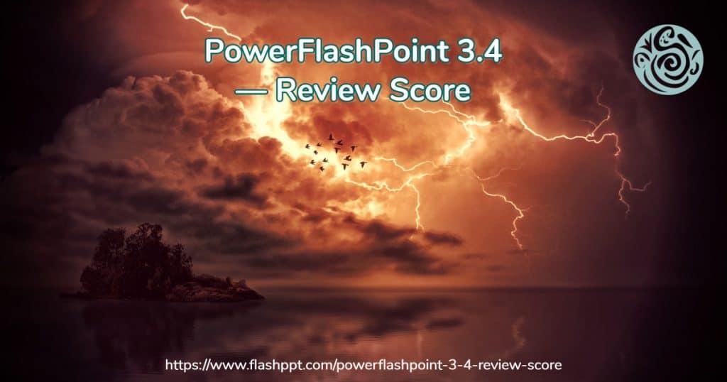 PowerFlashPoint 3.4 Review Score